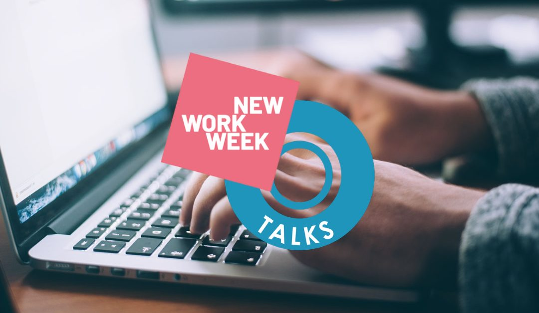 NEW WORK WEEK – Digitalisierung und New Work: Viel mehr als schnelles Internet und Homeoffice